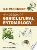 Handbook of Agricultural Entomology Landmark Publication For Students And