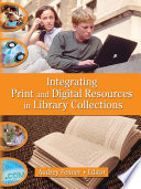 Integrating Print and Digital Resources in Library Collections