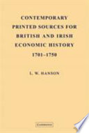 Contemporary Printed Sources For British And Irish Economic History 1701 1750