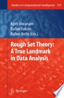 Rough Set Theory  A True Landmark in Data Analysis