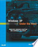 Windows XP Under the Hood