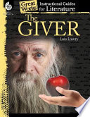 An Instructional Guide for Literature  The Giver