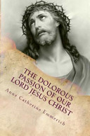 The Dolorous Sorrowful Passion Of Our Lord Jesus Christ