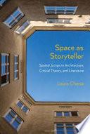 Space as Storyteller