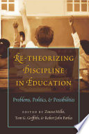 Re theorizing Discipline in Education