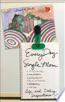 Everyday Single Mom   Life and Dating Inspirations