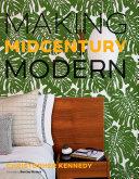 Making Midcentury Modern