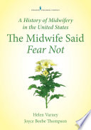 A History of Midwifery in the United States