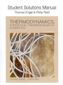 Student Solution Manual for Thermodynamics, Statistical Thermodynamics, and Kinetics