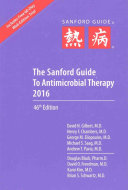 The Sanford Guide to Antimicrobial Therapy 2016