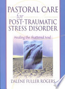 Pastoral Care For Post Traumatic Stress Disorder