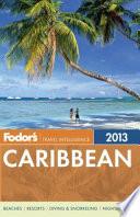 Fodor s Caribbean 2013