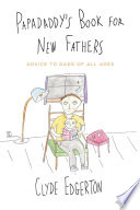 Papadaddy s Book for New Fathers
