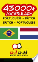 43000+ Portuguese - Dutch Dutch - Portuguese Vocabulary