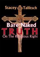 Bare Naked Truth