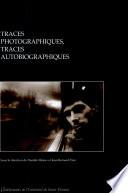 Traces photographiques  traces autobiographiques