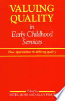 Valuing Quality in Early Childhood Services