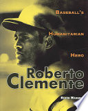 Roberto Clemente Who Before His Untimely Death In A 1972