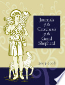 Journals of the Catechesis of the Good Shepherd  2003 2008