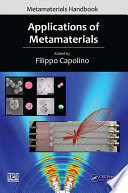 Applications Of Metamaterials : properties, and modeling topics to develop readers'...