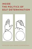 Inside the Politics of Self-Determination