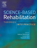 Science-based Rehabilitation