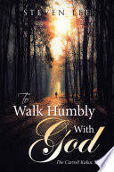 To Walk Humbly with God