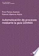 Automatizaci  n de procesos mediante la gu  a GEMMA