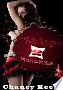 Vampire Strippers From Hell 2  Memories   Erotic Sex Story