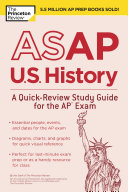 ASAP U S  History  A Quick Review Study Guide for the AP Exam