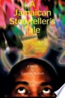 A Jamaican Storyteller S Tale