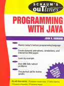 Schaum s Outline of Theory and Problems of Programming with Java
