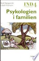 Ind i Psykologien Psykologien i Familien