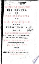 Connaissance des beautez et des défauts de la poésie et de l'éloquence dans la langue française ...