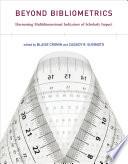 Beyond Bibliometrics