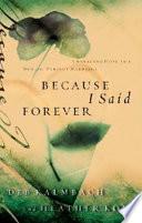 Because I Said Forever