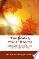 The Healing Way of Beauty