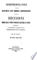 Giurisprudenza civile ossia raccolta con ordine cronologico delle decisioni emesse dalla Corte suprema di giustizia in Napoli