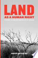 Land as a Human Right Corresponding Duty Imposed Upon That Person To