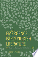 The Emergence of Early Yiddish Literature