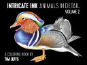 Intricate Ink  Animals in Detail Volume 2
