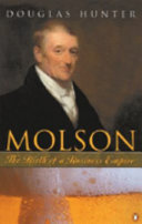 . Molson : the Birth of a Business Empire .