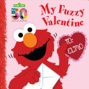 My Fuzzy Valentine Deluxe Edition Sesame Street