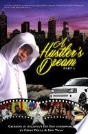 A Hustler S Dream I