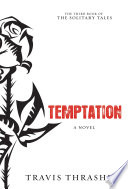 Temptation : adults, temptation follows the soul-wrenching twists...