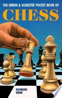 The Simon Schuster Pocket Book Of Chess book
