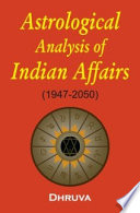 Astrological Analysis of Indian Affairs  1947 2050