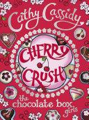 Chocolate Box Girls  Cherry Crush