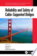 Reliability And Safety Of Cable Supported Bridges