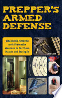 Prepper s Armed Defense